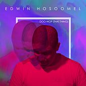 Doo Wop (That Thing) by Edwin Hosoomel