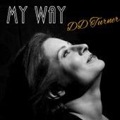 My Way von DD Turner