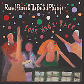 Look Who's Back by Rachel Brown and the Beatnik Playboys
