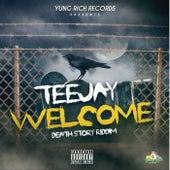 Welcome - Single by Jay Tee