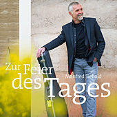 Zur Feier des Tages by Manfred Siebald