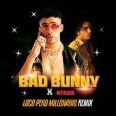 Loco Pero Millonario Remix by Nfasis