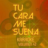 Tu Cara Me Suena Karaoke (Vol. 42) von Ten Productions