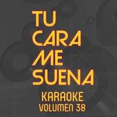 Tu Cara Me Suena Karaoke (Vol. 38) von Ten Productions