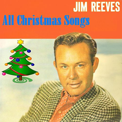 All Christmas Songs by Jim Reeves