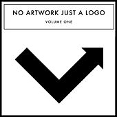 No Artwork Just A Logo, Vol. 1 - EP by Various Artists