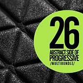 26 Abstract Side Of Progressive: Multibundle - EP by Various Artists