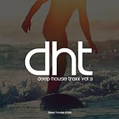 Deep House Traxx, Vol. 3 - EP by Various Artists