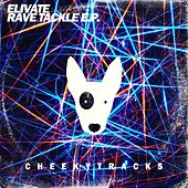 Rave Tackle - Single by Elivate