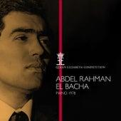 Queen Elisabeth Competition, Piano 1978: Abdel Rahman El Bacha (Live) von Various Artists