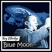 Blue Moon de Roy Eldridge