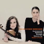 Szymanowski & Hindemith & Respighi: Sonatas for Violin and Piano by Lea Birringer and Esther Birringer