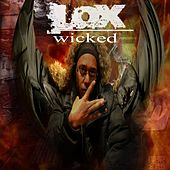 Wicked by The Lox