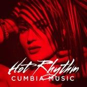 Hot Rhythm: Cumbia Music de Various Artists