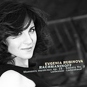 Evgenia Rubinova plays Rachmaninoff von Evgenia Rubinova