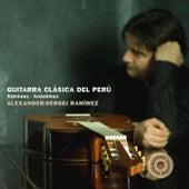 Ximénez & Anónimos: Guitarra Clásica del Perú by Alexander-Sergei Ramírez