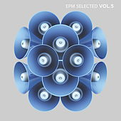 EPM Selected Vol. 5 von Various Artists