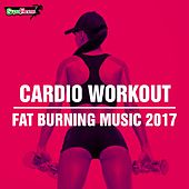 Cardio Workout: Fat Burning Music 2017 - EP by Various Artists