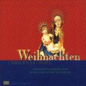 Weihnachten - Christmas - Noël by Dresdner Kammerchor and Hans-Christoph Rademann