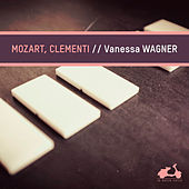 Mozart - Clementi by Vanessa Wagner