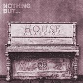 Nothing But... House Classics, Vol. 9 - EP by Various Artists