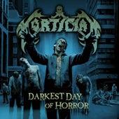 Darkest Day of Horror by Mortician