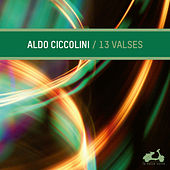 13 Waltzes by Aldo Ciccolini