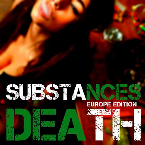 Substances (Europe Edition) by Death