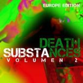 Substances (Vol. 2 Europe Edition) von Death