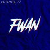 Fwan de Young Jizz