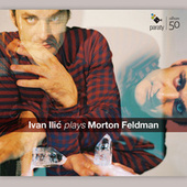 Ivan Ilić plays Morton Feldman by Ivan Ilic