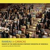 Rameau in Caracas de Soloists of the Simón Bolívar Symphony Orchestra of Venezuela and Bruno Procopio