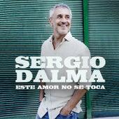 Este amor no se toca by Sergio Dalma
