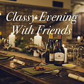 Classy Night With Friends de Various Artists