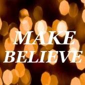Make Believe von Various Artists