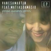Porque queramos vernos (feat. Matias Damásio) (EP) de Vanesa Martin