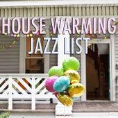 House Warming Jazz List von Various Artists