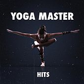 Yoga Master Hits von Various Artists