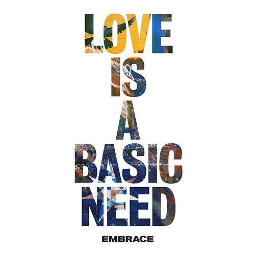Love is a Basic Need by Embrace