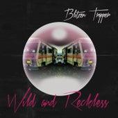 Wild and Reckless von Blitzen Trapper