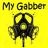 My Gabber by Various Artists