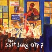 The Salt Lake City 7 by The Salt Lake City 7