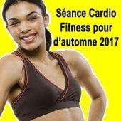 Séance Cardio Fitness pour d'atomne 2017 de EDM Workout DJ Team