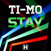 Stay by Timo