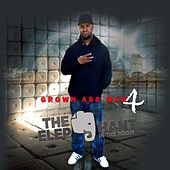 Grown Ass Man 4 the Elephant in the Room by L.B.