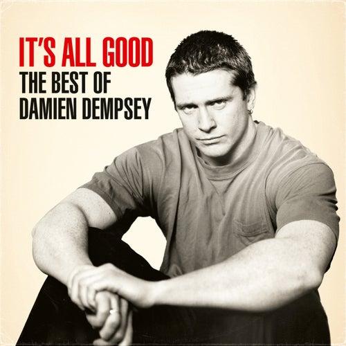 It's All Good: The Best of Damien Dempsey von Damien Dempsey
