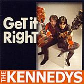 Get It Right by The Kennedys