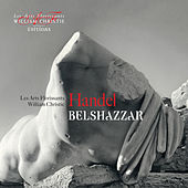 Handel: Belshazzar von William Christie and les Arts Florissants