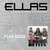 Quem Ora Não Erra (Playback) von Ellas (1)