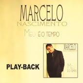 Meu é o Tempo (Playback) de Marcelo Nascimento